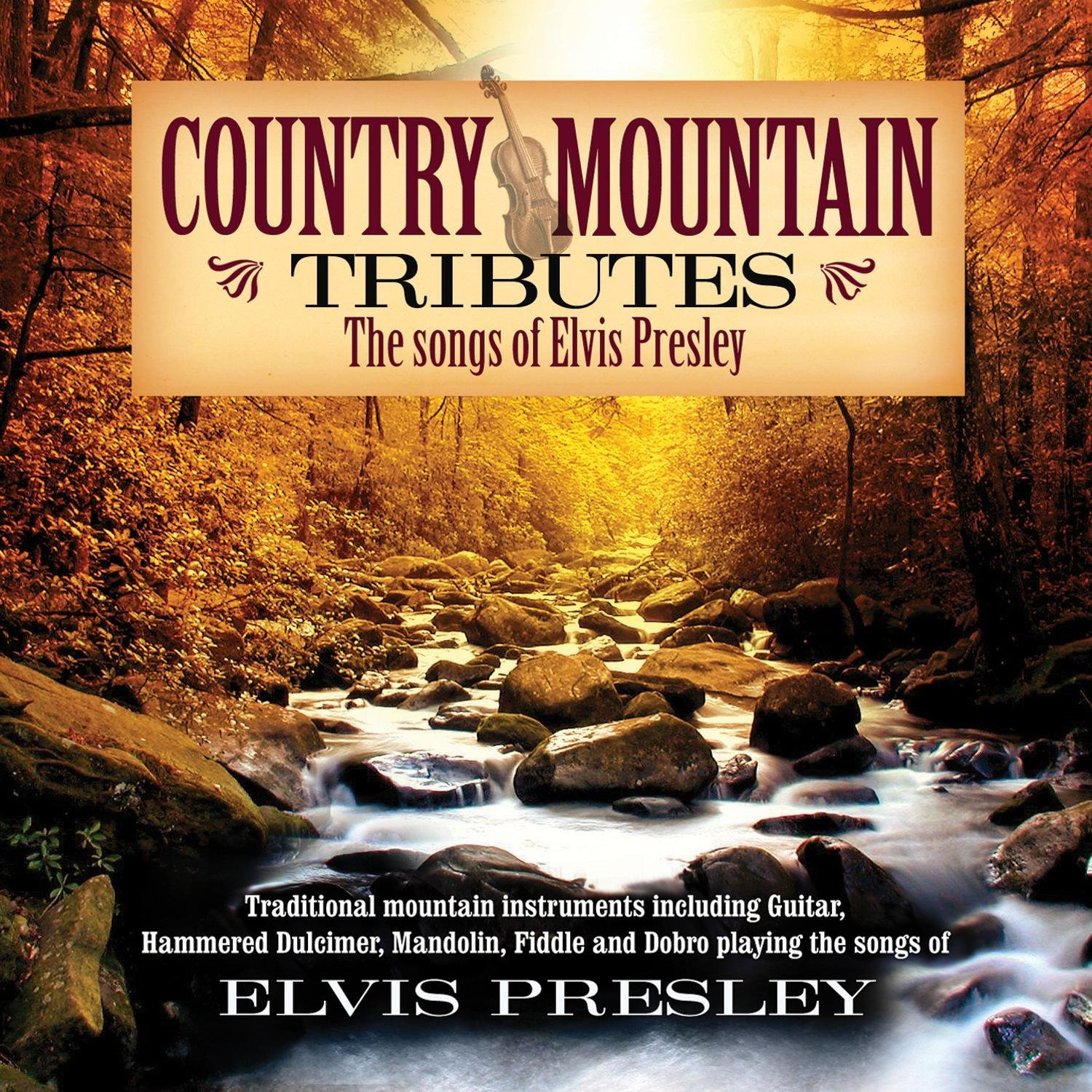 Country Mountain Tribute to Elvis Presley